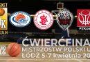 Ćwierćfinał Mistrzostw Polski U16 – Łódź 2019